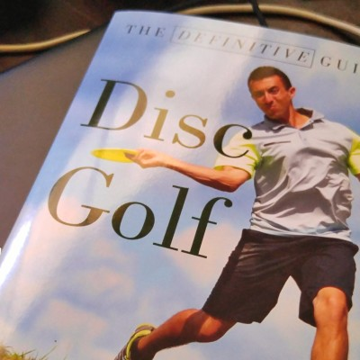 'The Definitive Guide To Disc Golf' is a book for every single disc golfer out there 2
